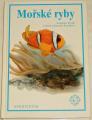 Frank Stanislav, Knotková Libuše - Mořské ryby