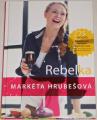 Hrubešová Markéta - Rebelka