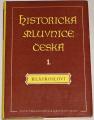 Komárek Miroslav - Historická mluvnice česká 1 (Hláskosloví)