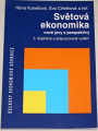 Kunešová, Cihelková - Světová ekonomika