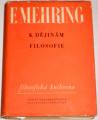 Mehring Franz - K dějinám filosofie