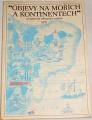 Obermann Alois - Objevy na mořích a kontinentech