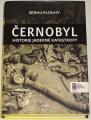 Plokhy Serhii - Černobyl (Historie jaderné katastrofy)