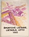 Štefánik František - Športové lietanie, lietadlá, letci-1985