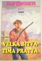 Unger G. F. - Velká bitva Tima Pratta