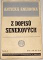 Z dopisů Senekových (Antická knihovna)