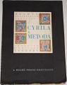 Životy slovanských apoštolov Cyrila a Metoda (Panonsko-moravské legendy)