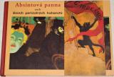 Absintová panna aneb Smích pařížských kabaretů