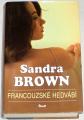 Brown Sandra - Francouzské hedvábí