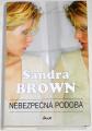Brown Sandra - Nebezpečná podoba