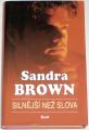 Brown Sandra - Silnější než slova