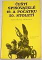Čeští spisovatelé 19. a počátku 20. století