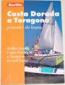 Costa Dorada a Taragona - Průvodce do kapsy