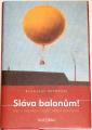 Ditrych Břetislav - Sláva balonům!