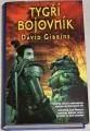 Gibbins David - Tygří bojovník