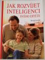 Gruber David - Jak rozvíjet inteligenci svého dítěte