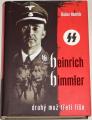 Hamšík Dušan - Heinrich Himmler, druhý muž třetí říše