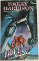 Harrison Harry - Bill, galaktický hrdina - Na planetě otročích robotů