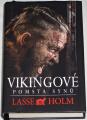 Holm Lase - Vikingové: Pomsta synů