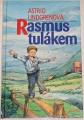 Lindgrenová Astrid - Rasmus tulákem