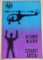 Mejerov Alexandr - Šeříkový krystal