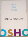 Osho - Kniha poznání