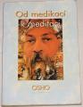 Osho - Od medikací k meditaci