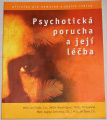 Praško, Bareš, Horáček - Psychotická porucha a její léčba