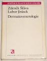 Šťáva Zdeněk, Jirásek Lubor - Dermatovenerologie