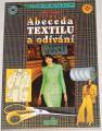 Teršl Stanislav - Abeceda textilu a odívání