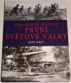 Wiest Andy - Obrazové dějiny první světové války