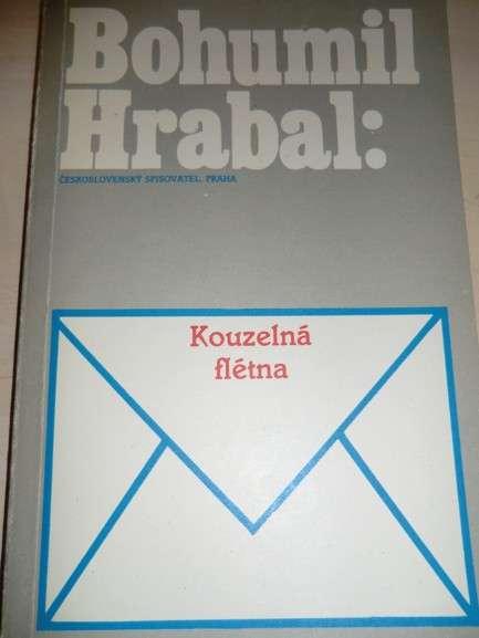 Hrabal Bohumil - Kouzelná flétna