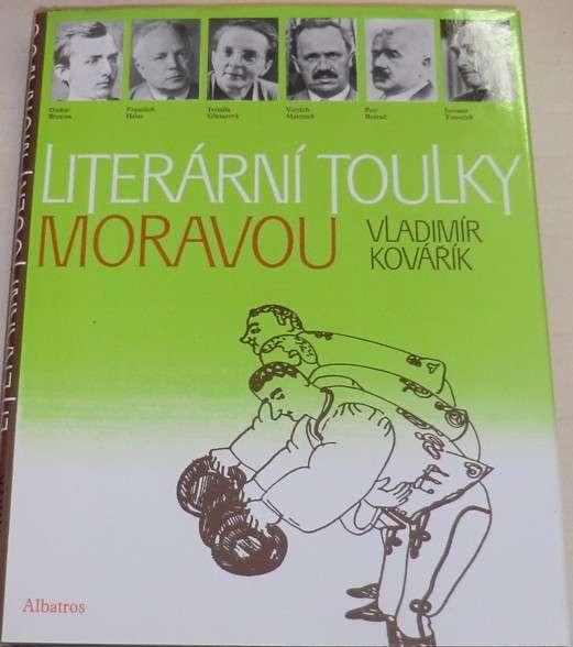 Kovářík Vladimír - Literární toulky Moravou