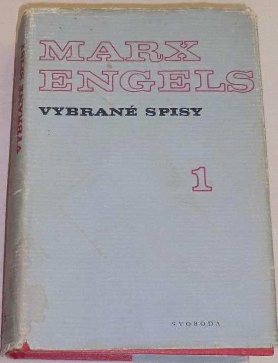 Marx, Engels - Vybrané spisy 1