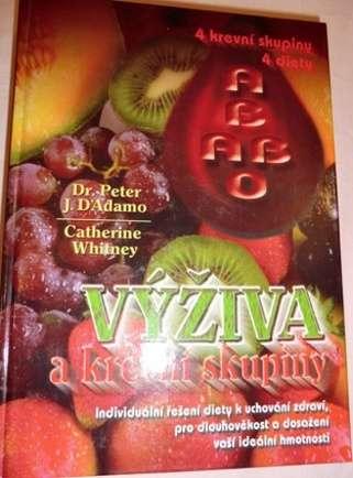 D´Adamo Peter J., Whitney Catherine - Výživa a krevní skupiny