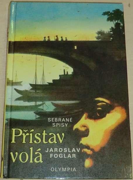 Foglar Jaroslav - Přístav volá