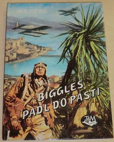 Johns W.E. - Biggles padl do pasti