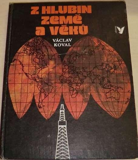 Koval Václav - Z hlubin země a věků