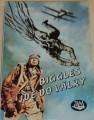 Johns W.E. - Biggles  jde do války
