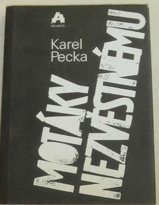 Pecka Karel - Motáky nezvěstnému