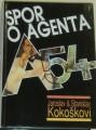 Kokoškovi Jaroslav a Stanislav - Spor o agenta A54