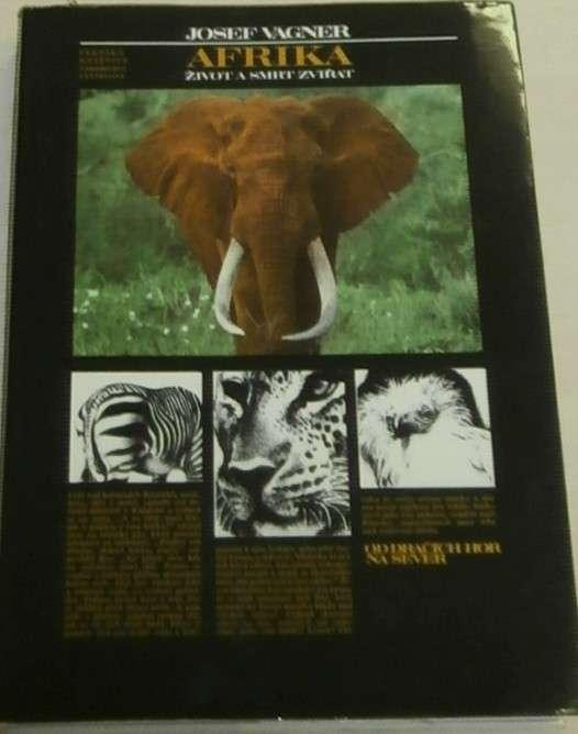 Vágner Josef - Afrika, život a smrt zvířat