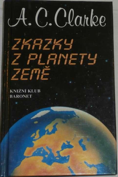 Clarke Arthur C. - Zkazky z planety Země