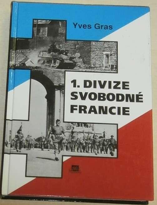 Gras Yves - 1. divize svobodné Francie