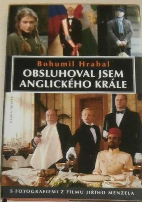 Hrabal Bohumil - Obsluhoval jsem anglického krále