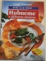 Summová Ursula - Hubneme s dělenou stravou
