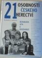 21 osobností českého herectví (Devadesátá léta a současnost)