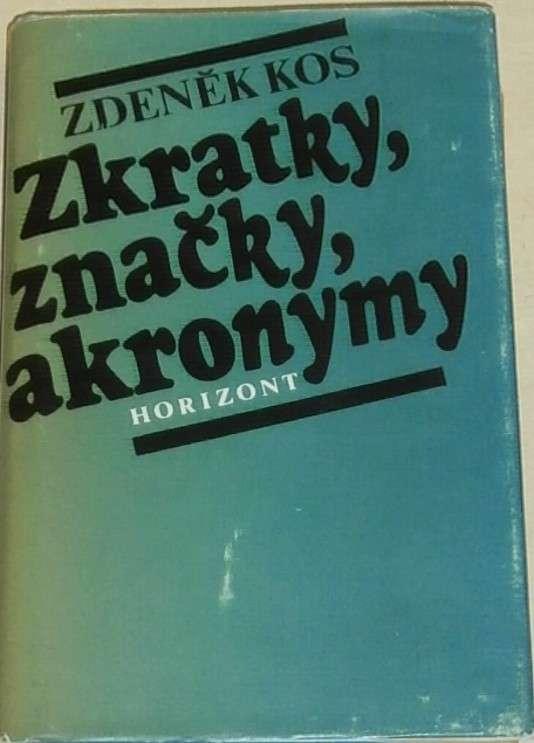 Kos Zdeněk - Značky, zkratky, akronymy