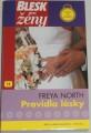 North Freya - Pravidla lásky