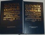 Slovník českých spisovatelů od roku 1945 díl 1 + 2